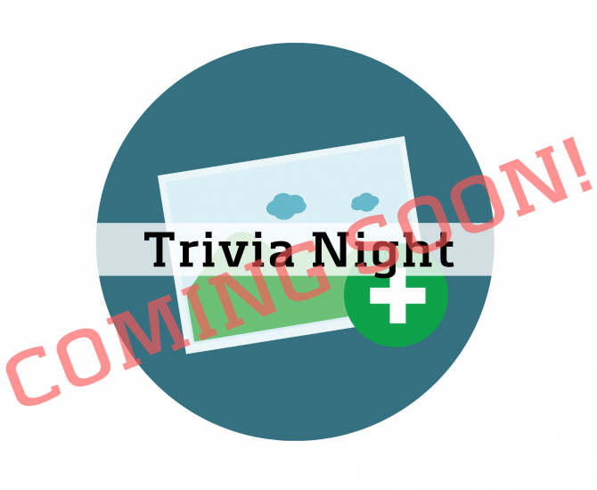 Trivia Night - Coming Soon _ Placeholder Image